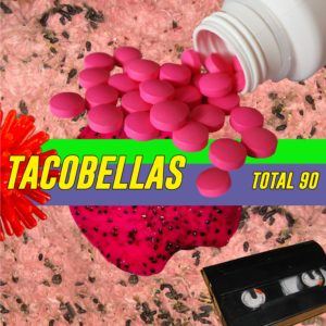Tacobellas – Total 90